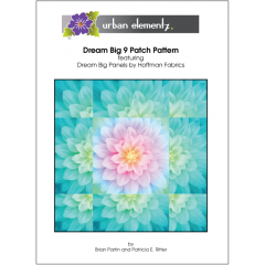 Dream Big 9 Patch - FREE - Pattern Cover